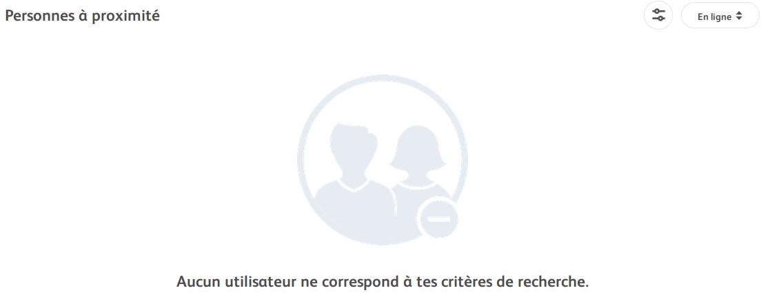Aucun utilisateur ne correspond à tes critères de recherche.